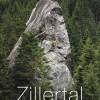 Zillertal – Sportklettern, Bouldern und Mehrseillängenrouten; Edition 2018