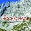 Der Hochschwab - Die abenteuerlichen Berichte der Erstbesteiger