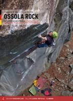 OSSOLA ROCK - Sportklettern und Bergsteigen im gesamten Gebiet von Verbano-Cusio-Ossola - 2019