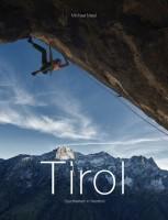 Tirol – Sportklettern in Nordtirol; Edition 2018