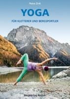 Yoga Für Kletterer und Bergsportler - Petra Zink
