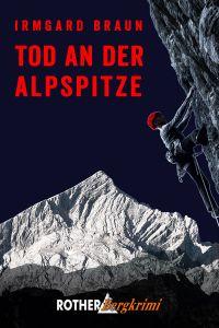 Irmgard_Braun_Bergkrimi_TOD_AN_DER_ALPSPITZE_Cover.jpg