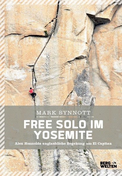 Free Solo im Yosemite (The impossible Climb)